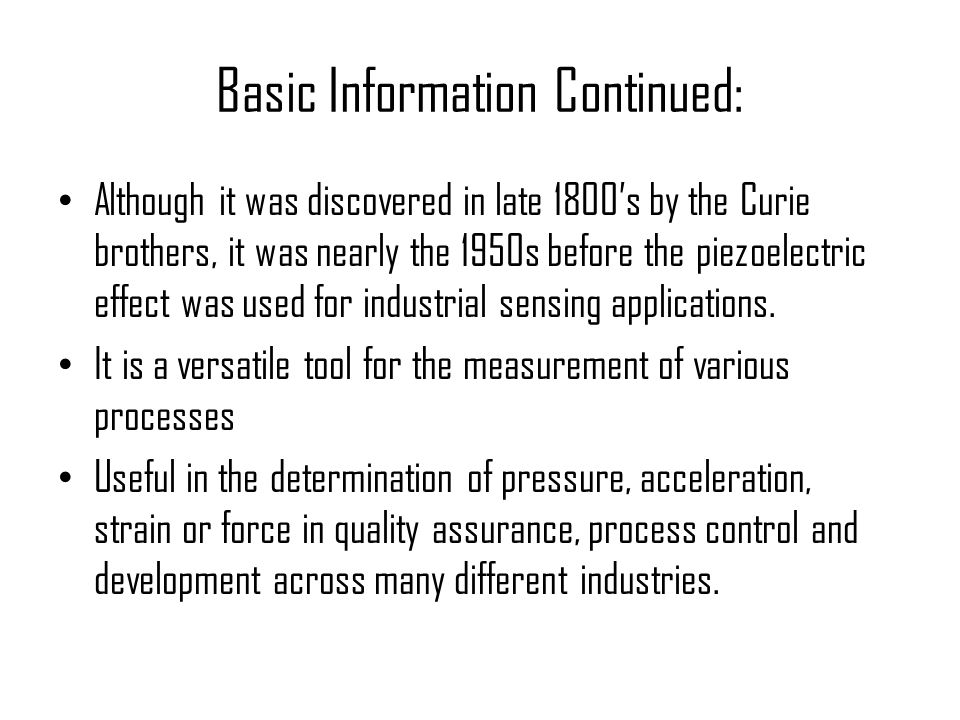 Basic Information Continued:
