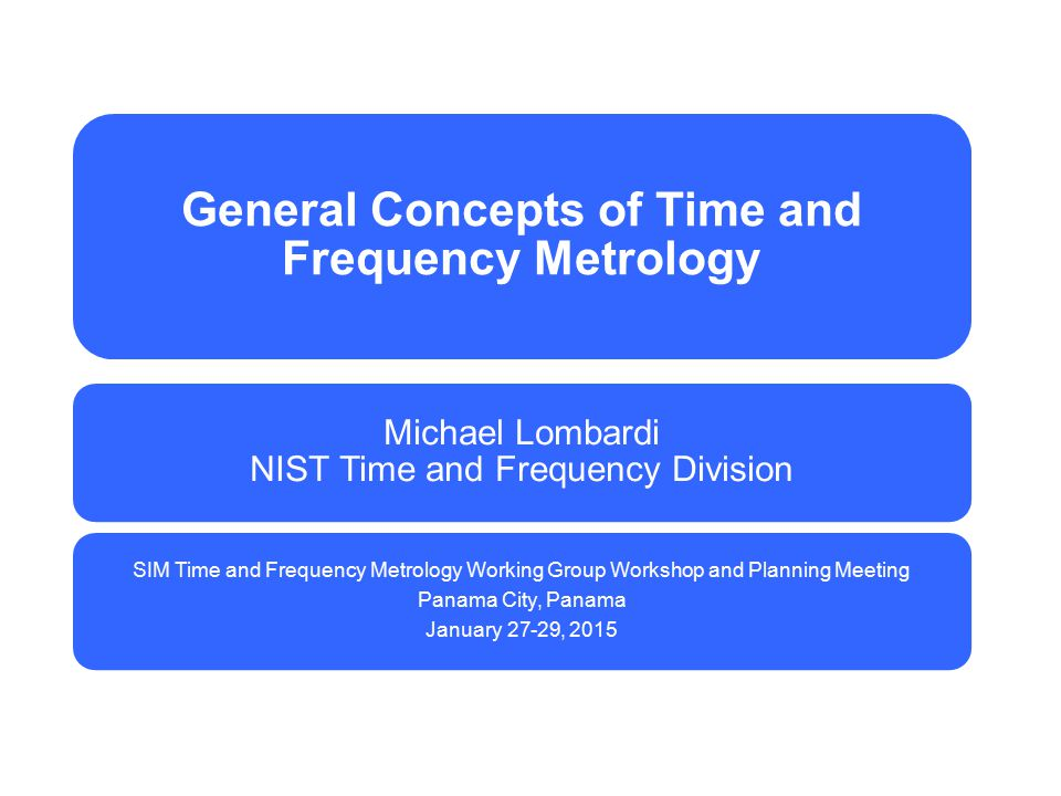 General Concepts of Time and Frequency Metrology