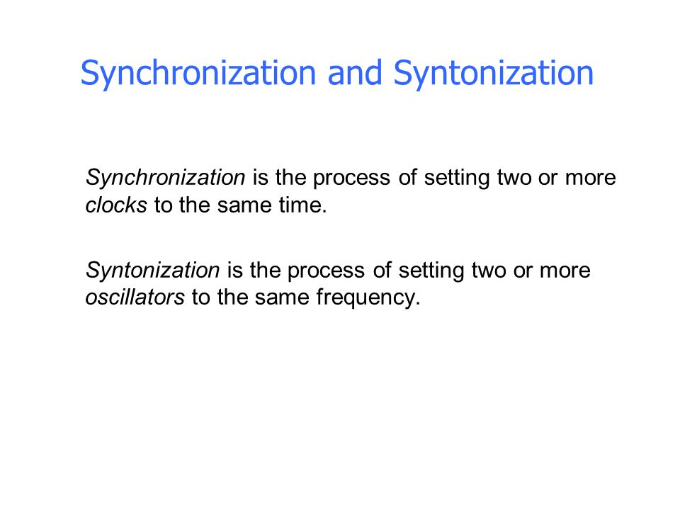 Synchronization and Syntonization