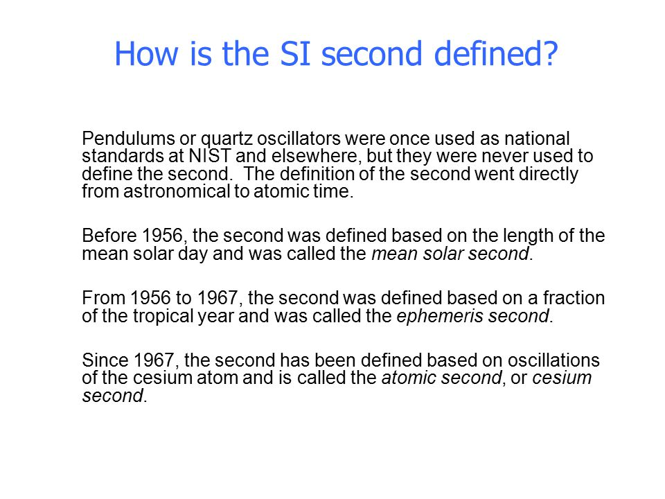 How is the SI second defined