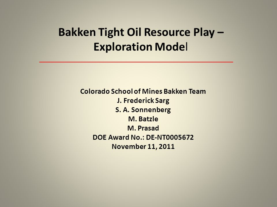 Colorado School of Mines Bakken Team