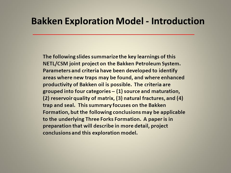 Bakken Exploration Model - Introduction