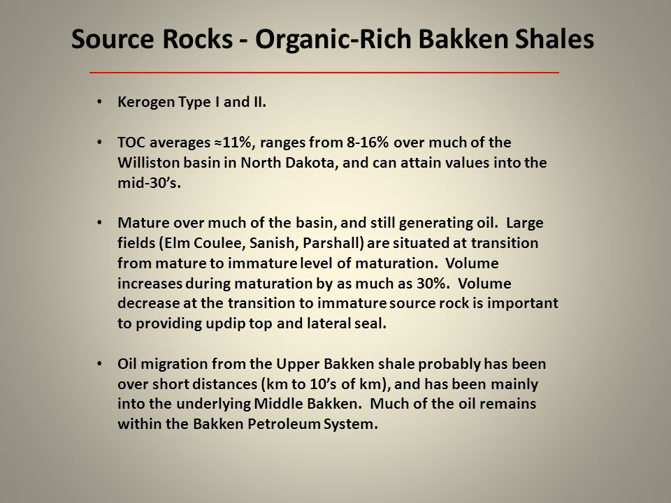 Source Rocks - Organic-Rich Bakken Shales