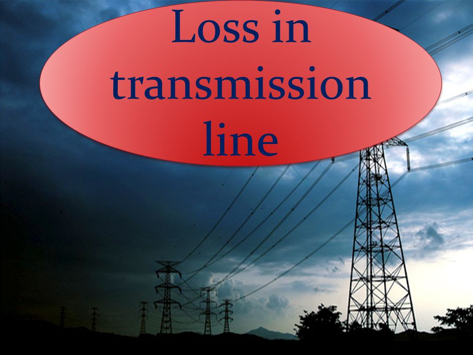 Loss in transmission line