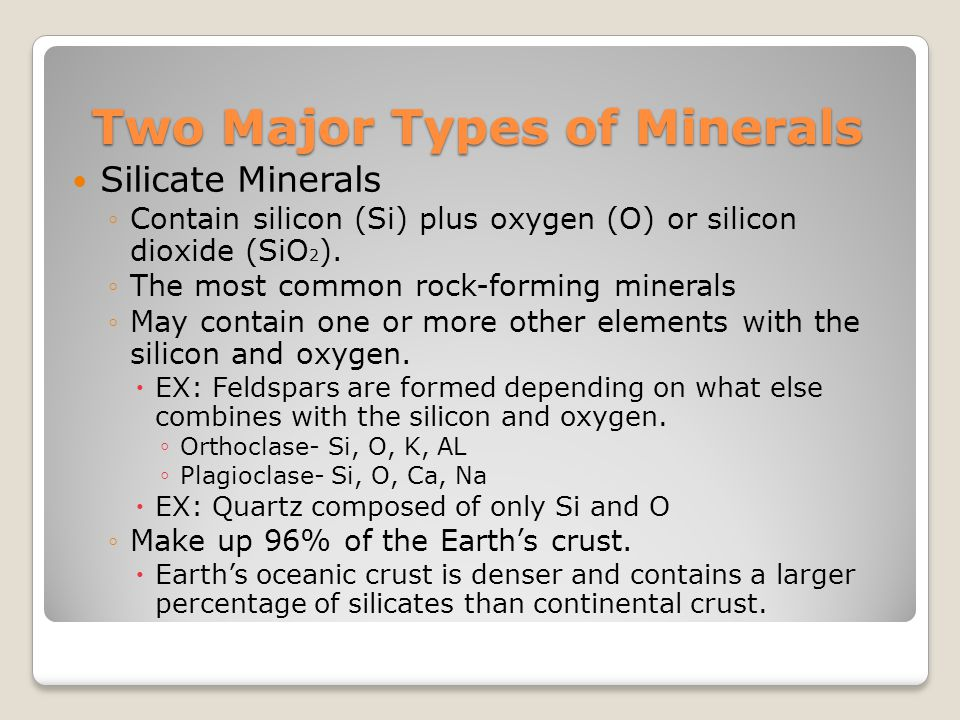 Two Major Types of Minerals