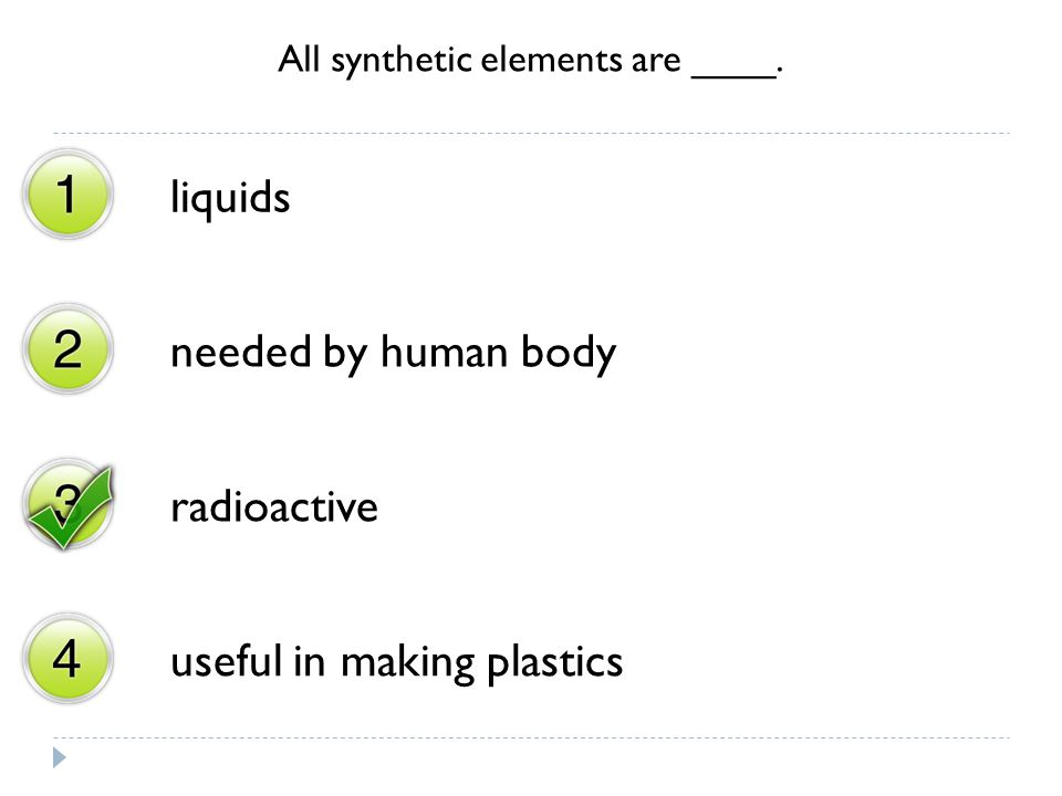 All synthetic elements are ____.