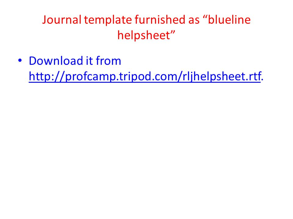 Journal template furnished as blueline helpsheet