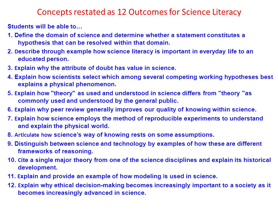 Concepts restated as 12 Outcomes for Science Literacy