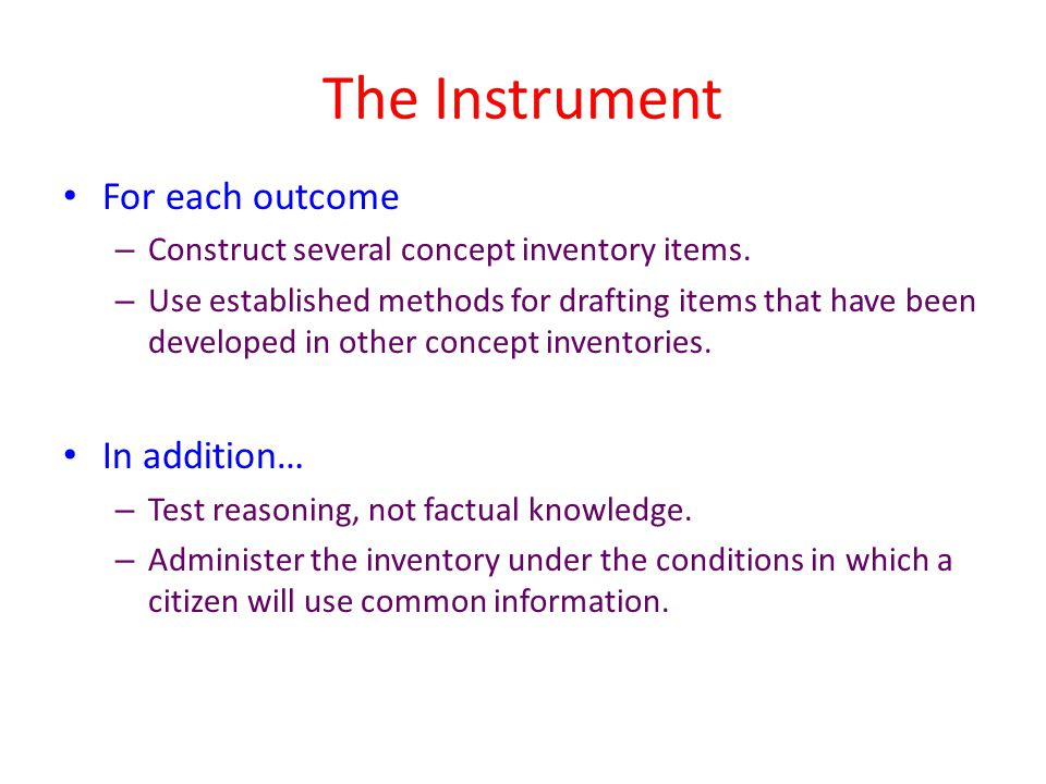 The Instrument For each outcome In addition…