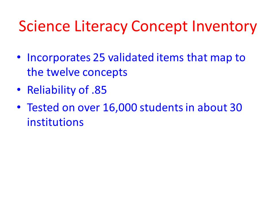 Science Literacy Concept Inventory
