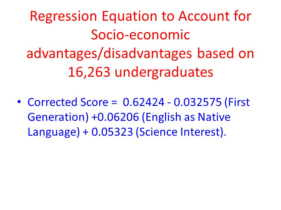 Regression Equation to Account for Socio-economic advantages/disadvantages based on 16,263 undergraduates