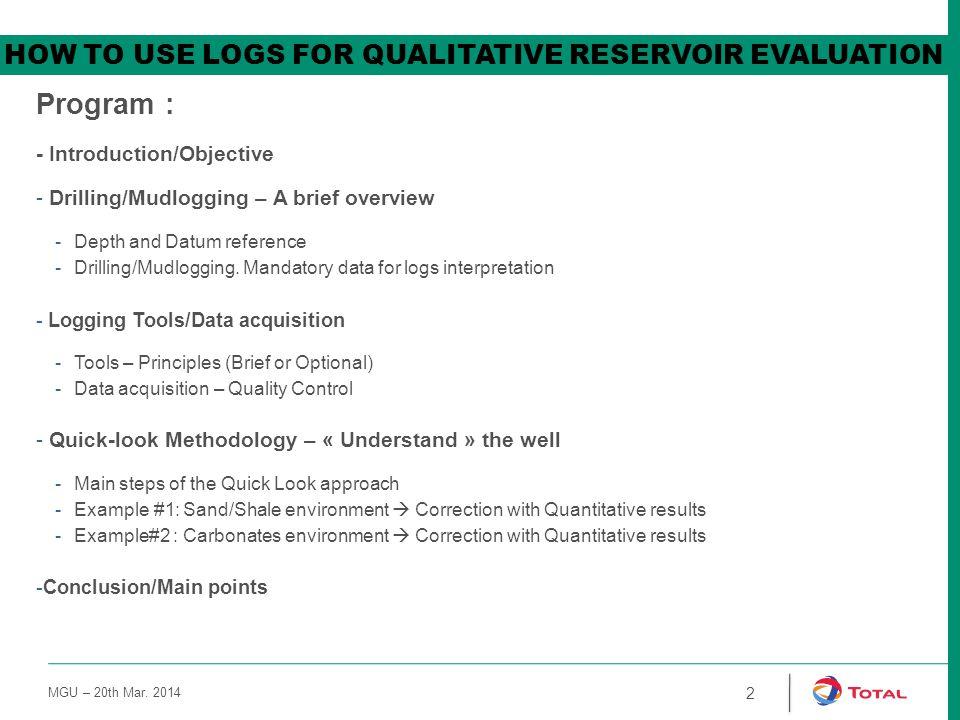Program : how to use logs for qualitative reservoir evaluation
