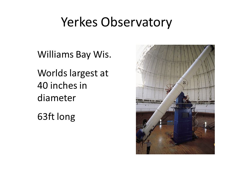 Yerkes Observatory Williams Bay Wis.