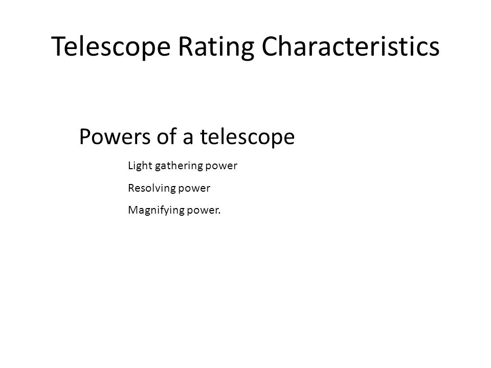 Telescope Rating Characteristics