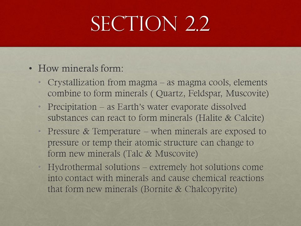 Section 2.2 How minerals form: