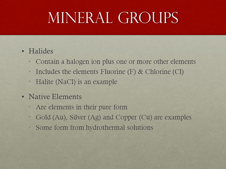 Mineral Groups Halides Native Elements