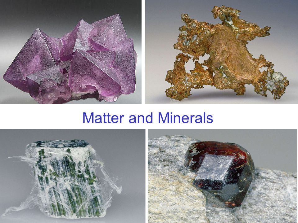 Matter and Minerals