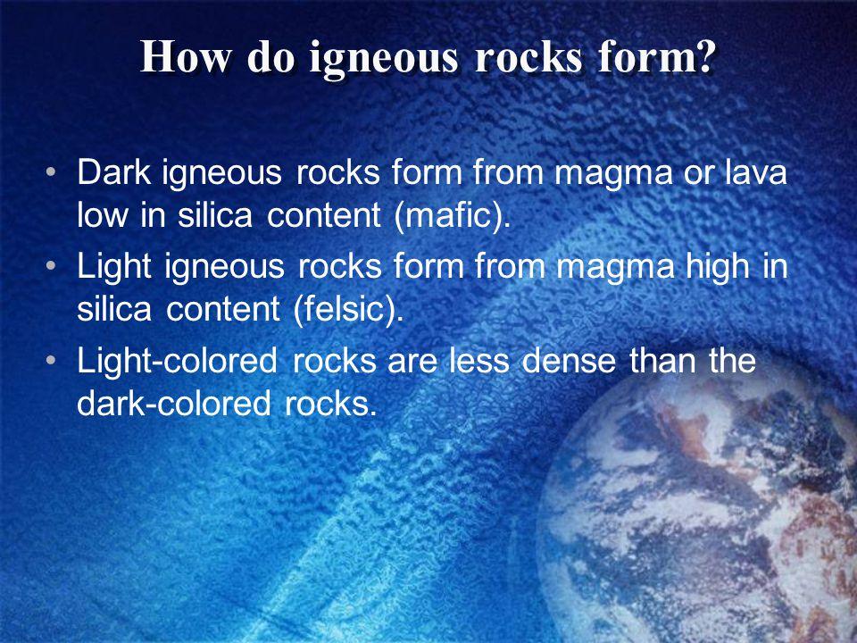 How do igneous rocks form