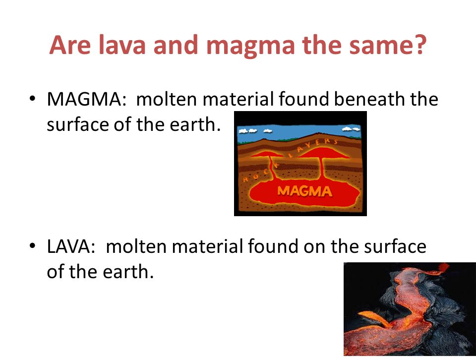 Are lava and magma the same