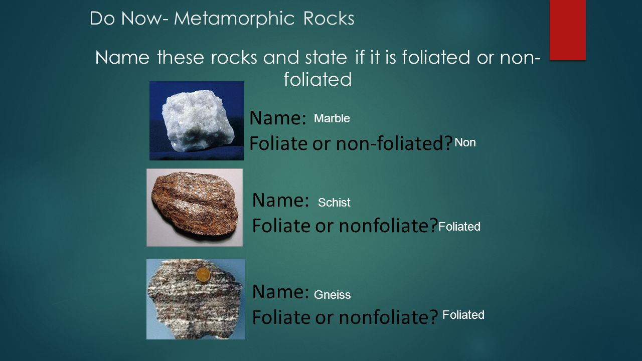 Do Now- Metamorphic Rocks
