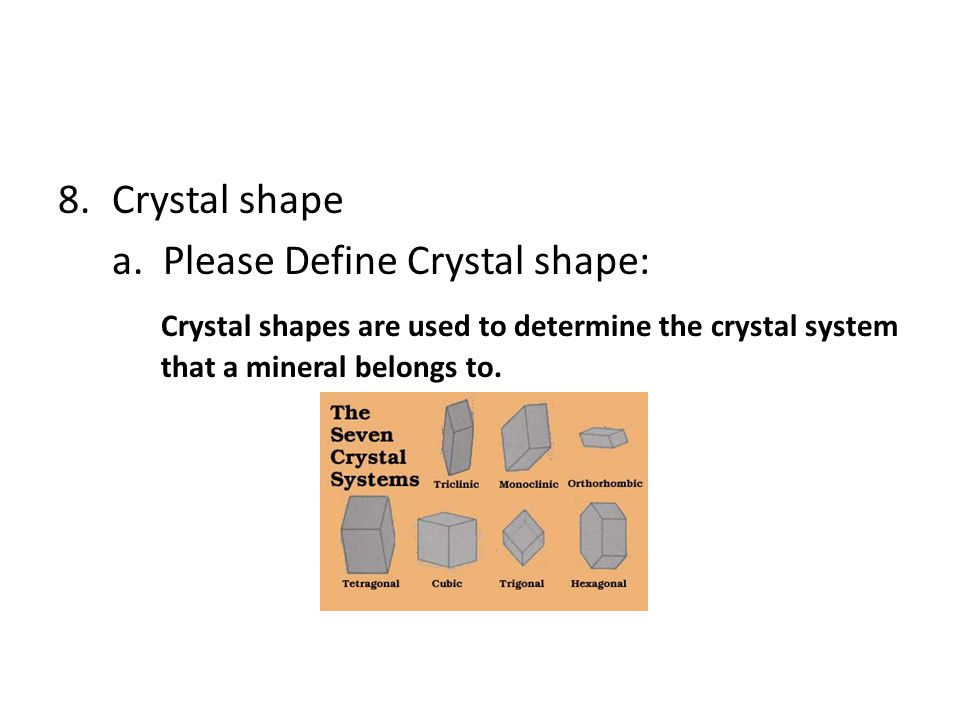 Crystal shape a.