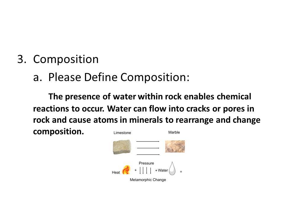 Composition a. Please Define Composition: