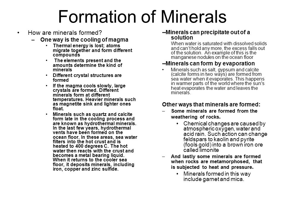 Formation of Minerals How are minerals formed