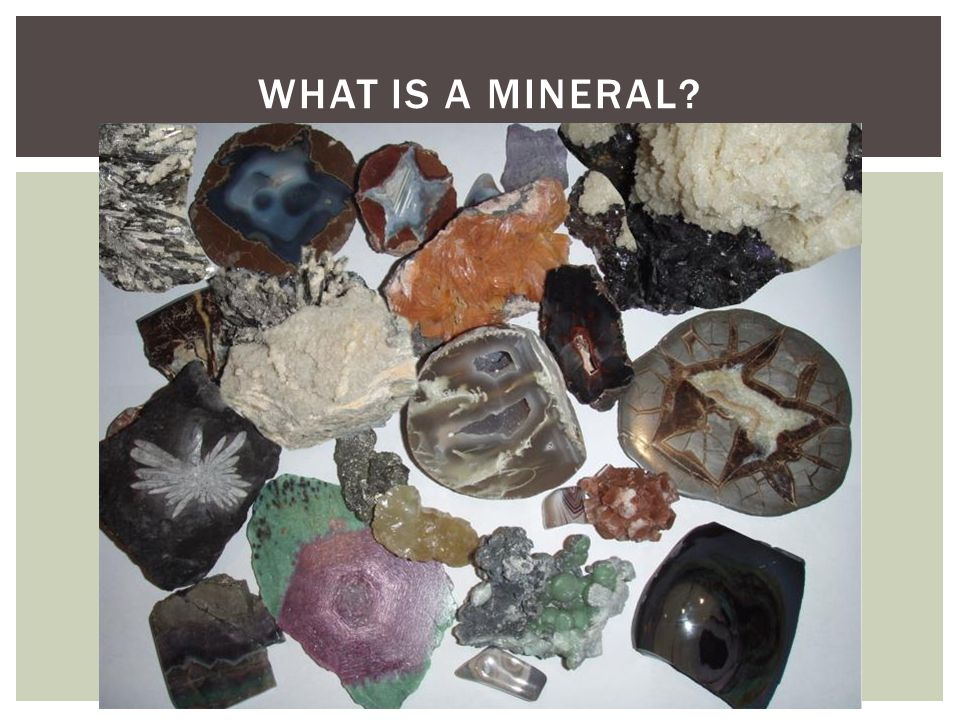 WHAT IS A MINERAL
