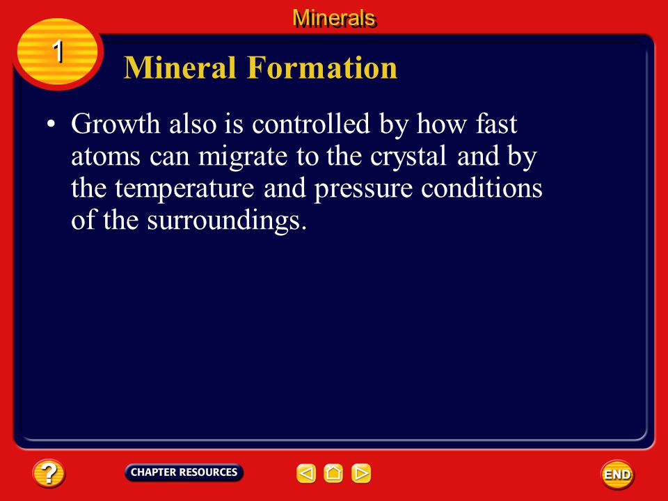 Minerals 1. Mineral Formation.