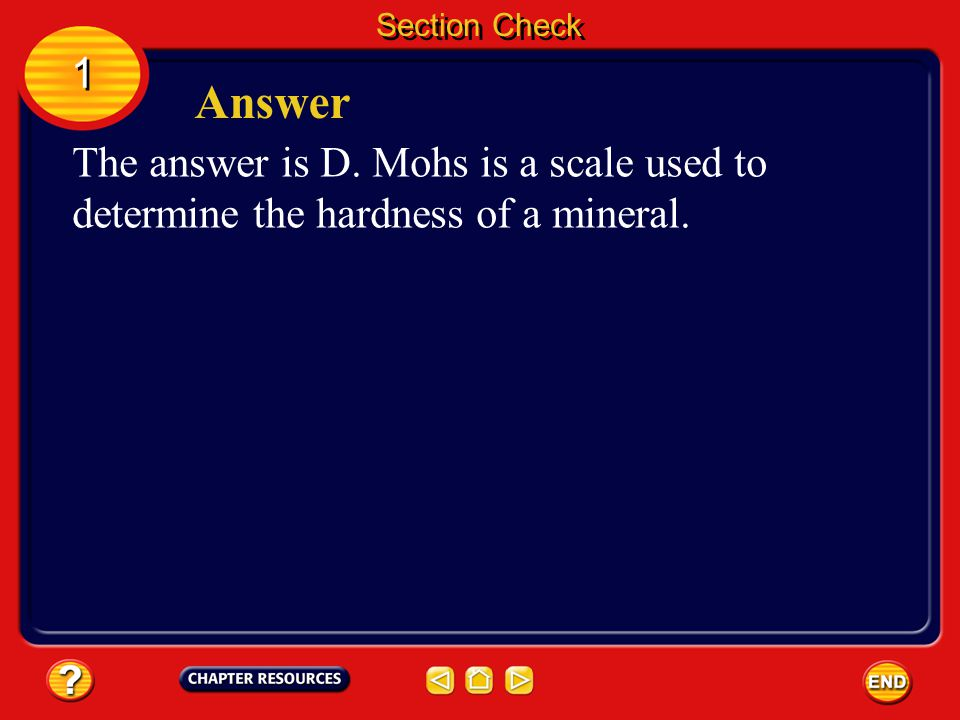 Section Check 1. Answer. The answer is D.