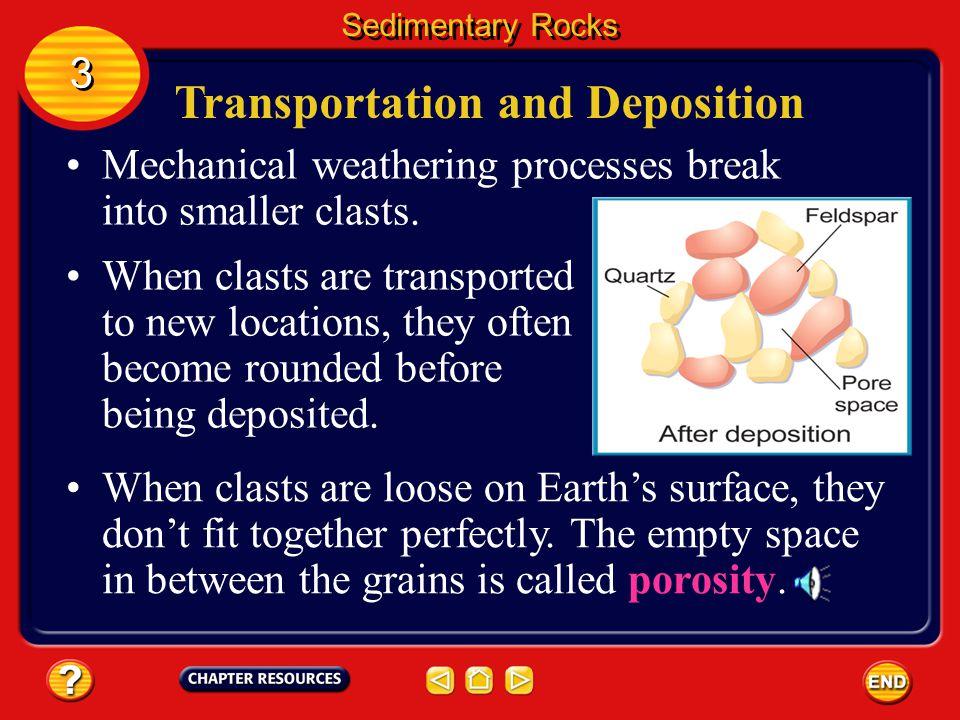 Transportation and Deposition
