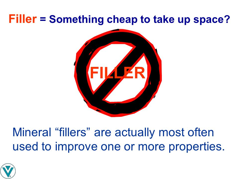 FILLER Filler = Something cheap to take up space