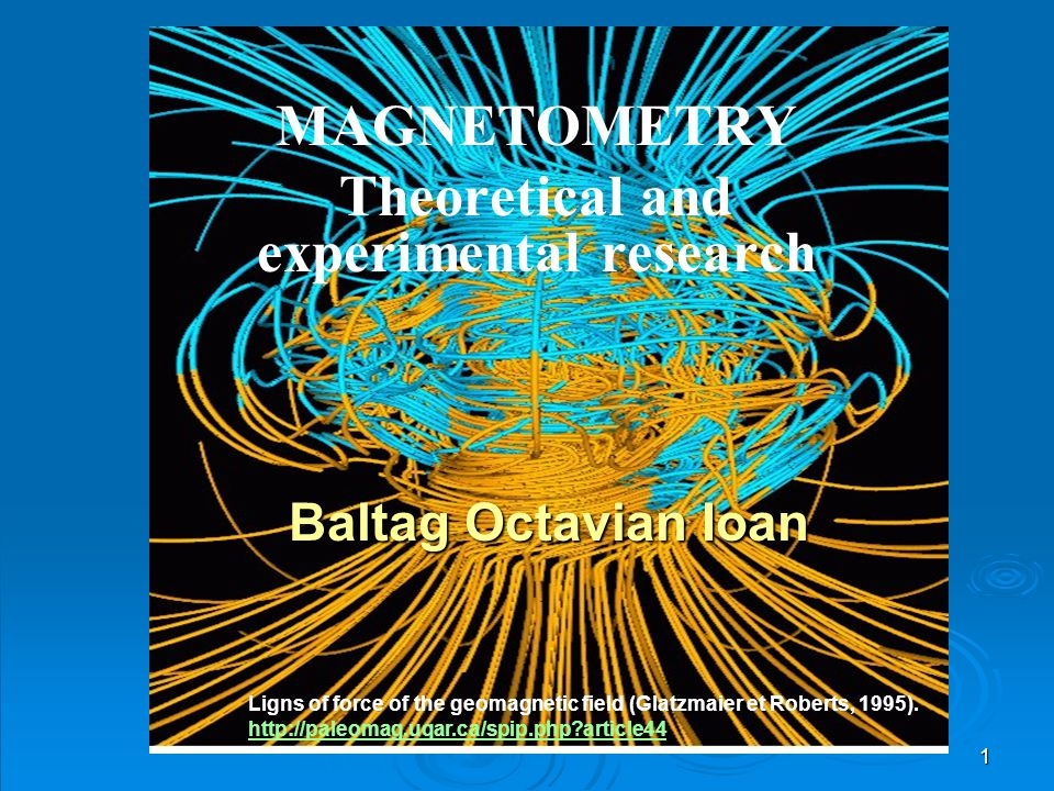 MAGNETOMETRY Theoretical and experimental research