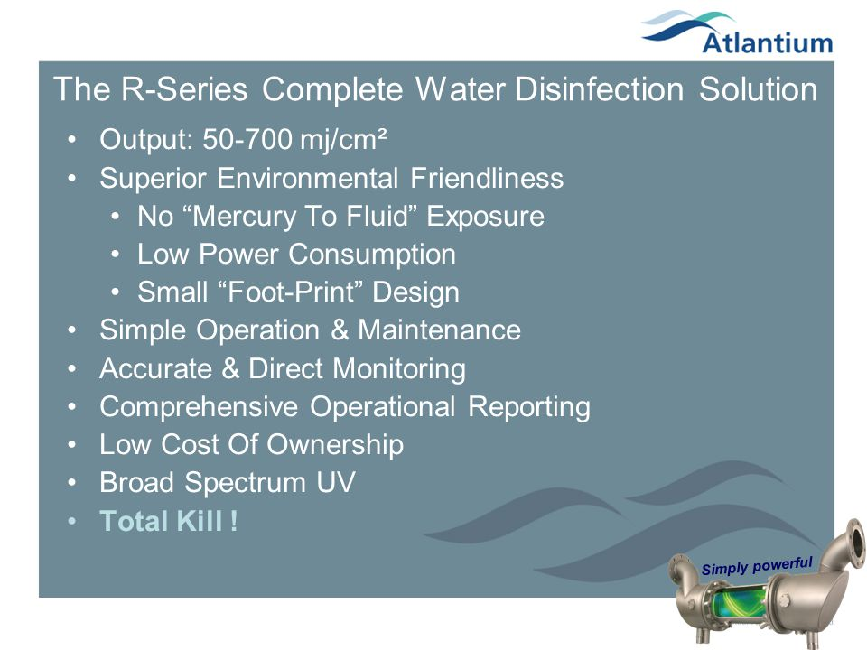The R-Series Complete Water Disinfection Solution
