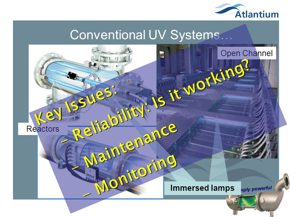 Conventional UV Systems…