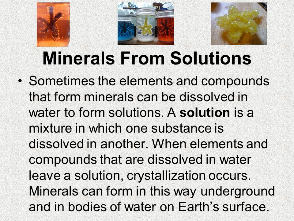Minerals From Solutions