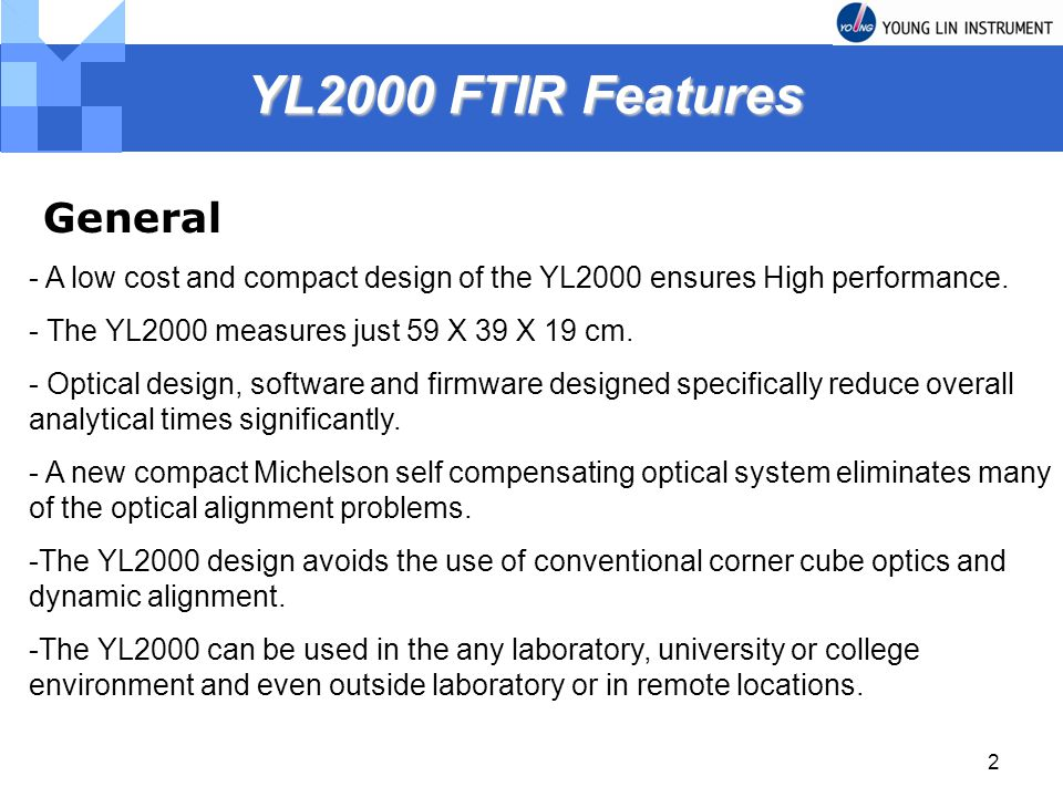 YL2000 FTIR Features General