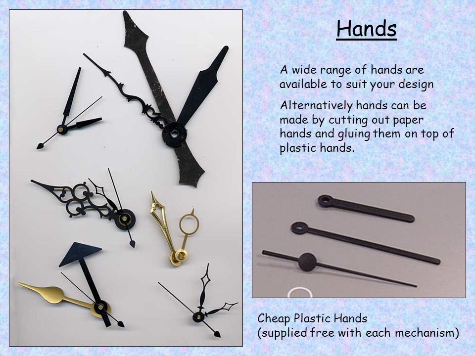 Hands A wide range of hands are available to suit your design