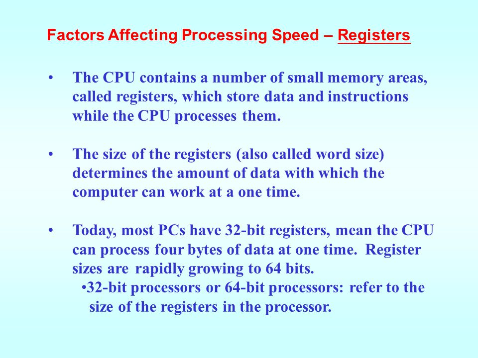 Factors Affecting Processing Speed – Registers