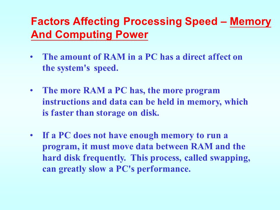 Factors Affecting Processing Speed – Memory And Computing Power