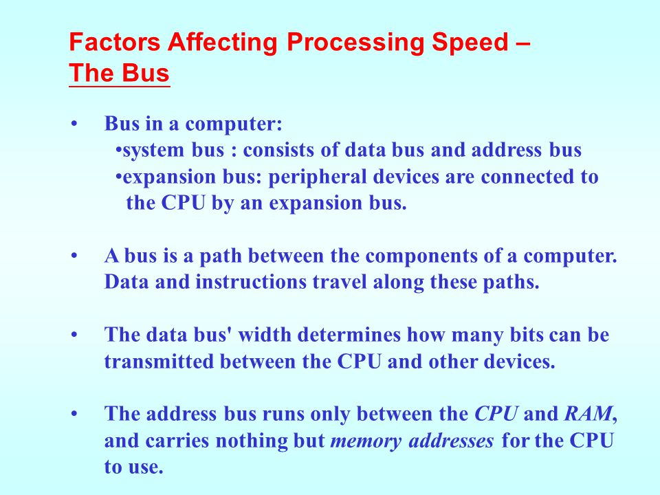 Factors Affecting Processing Speed – The Bus