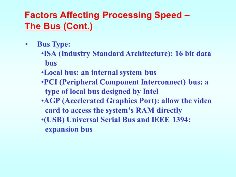 Factors Affecting Processing Speed – The Bus (Cont.)