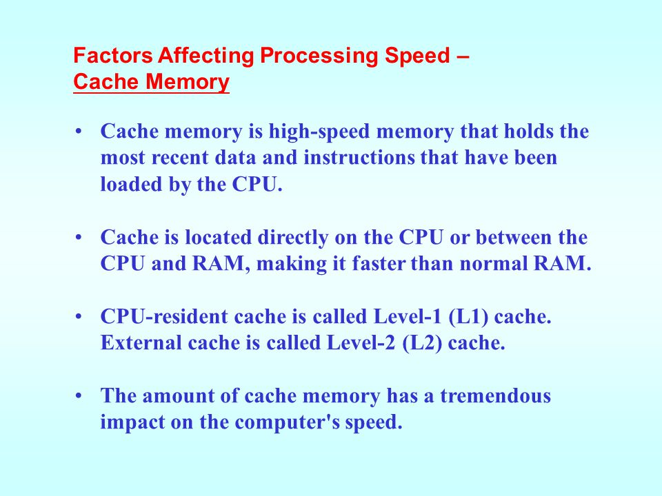 Factors Affecting Processing Speed –