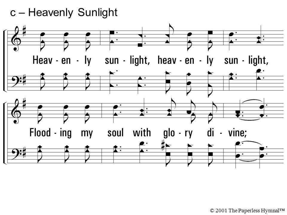 c – Heavenly Sunlight © 2001 The Paperless Hymnal™