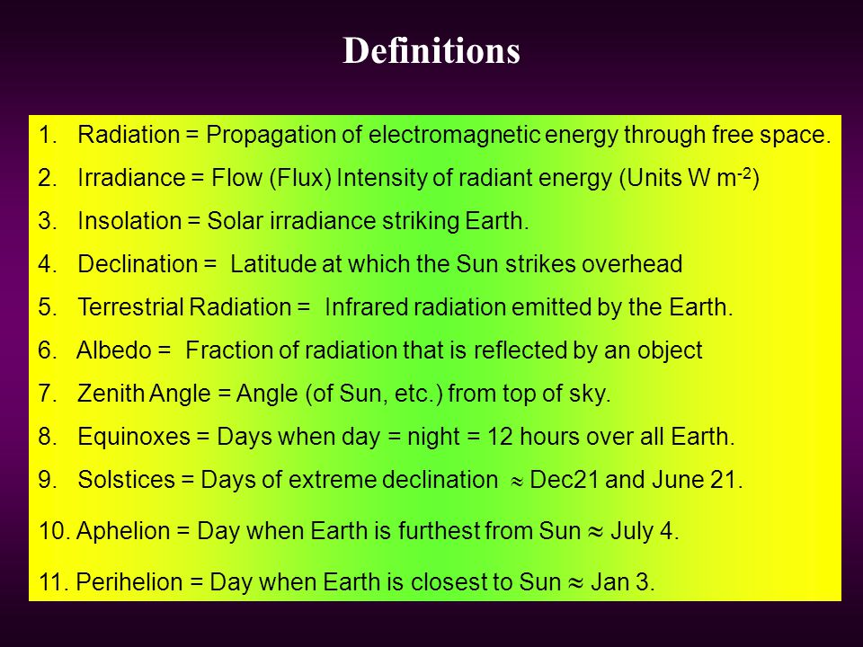 Definitions 1. Radiation = Propagation of electromagnetic energy through free space.