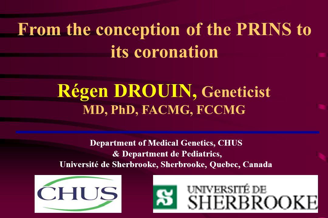 Régen DROUIN, Geneticist