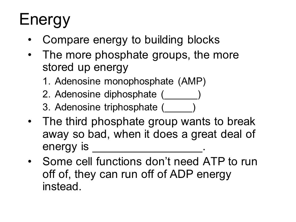 Energy Compare energy to building blocks