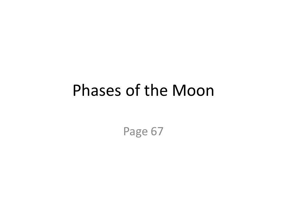 Phases of the Moon Page 67