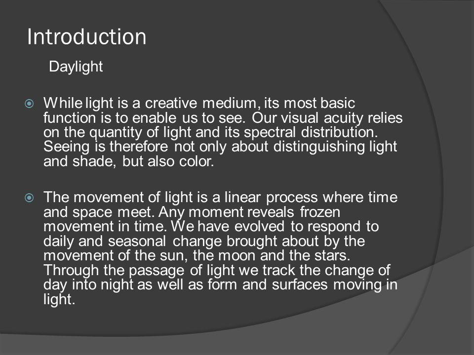 Introduction Daylight