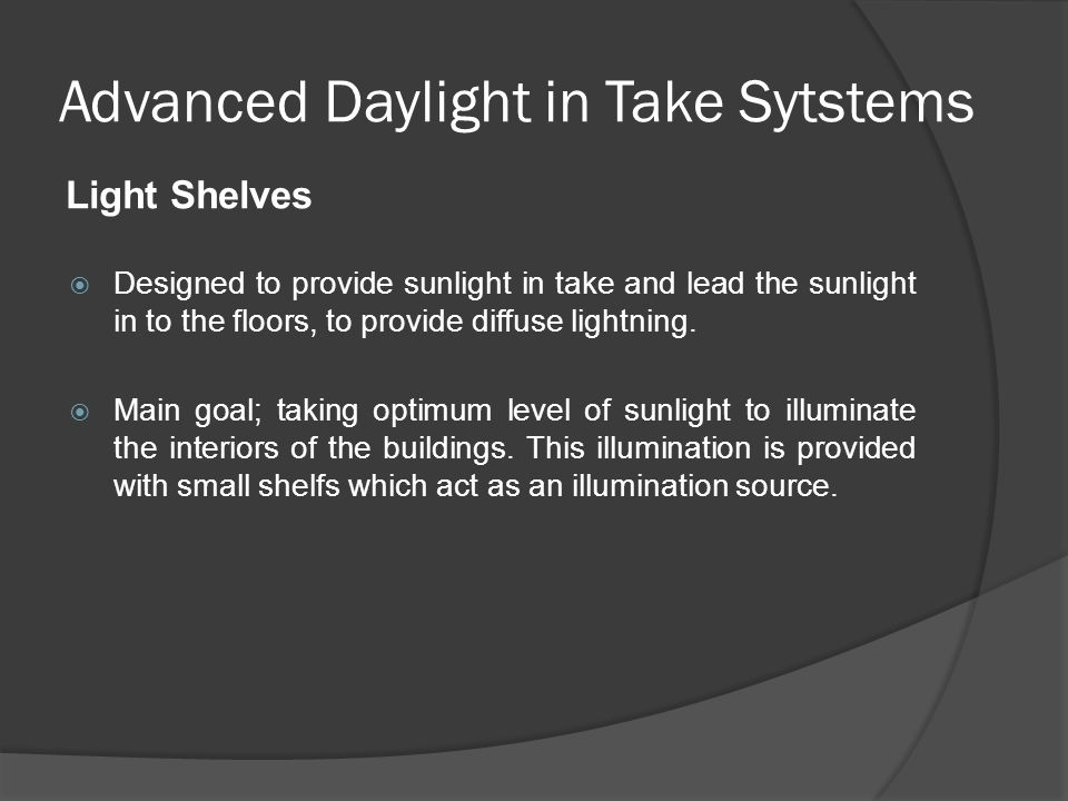 Advanced Daylight in Take Sytstems